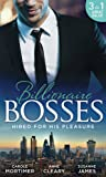 Hired For His Pleasure: The Talk of Hollywood / Keeping Her Up All Night / Buttoned-Up Secretary, British Boss