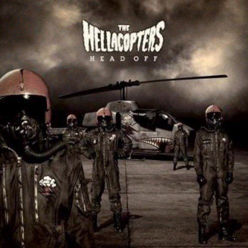 The Hellacopters - Head Off by Wild Kingdom