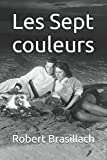 img - for Les Sept couleurs (French Edition) book / textbook / text book