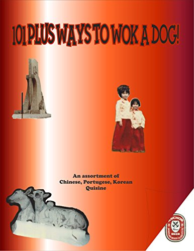 101 Plus Ways to Wok Your Dog! by Mike Russell