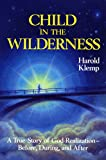 Child in the Wilderness, Harold Klemp, 1570430209