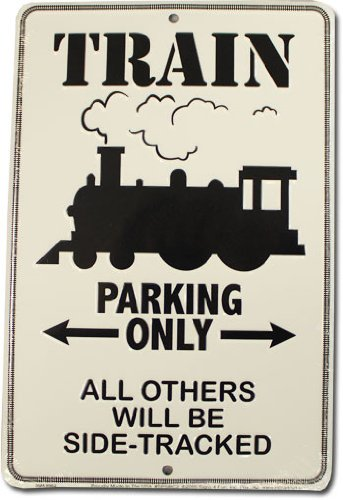 Train Room Decor - Train Parking Only All Others Will Be Side Tracked