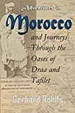 Adventures in Morocco and Journeys Through the Oases of Draa and Tafilet (1874)