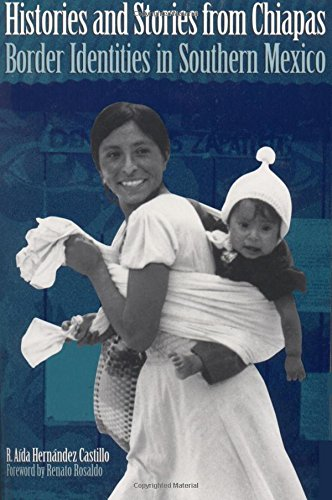 Histories and Stories from Chiapas: Border Identities in Southern Mexico
