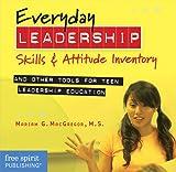 Everyday Leadership Skills and Attitude Inventory CD-ROM, Mariam G. MacGregor, 1575423553