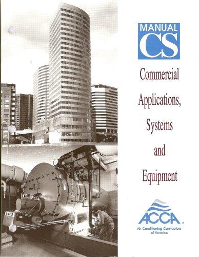 Manual CS Commercial Applications, Systems and Equipment (ACCA, CS) Contractors Equipment