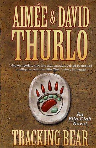 Navajo Bear - Tracking Bear: An Ella Clah Novel