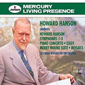 Howard Hanson Conducts Hanson: Symphonies Nos. 1-3 / Piano Concerto / Elegy / Merry Mount Suite / Mosaics