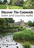img - for Discover The Cotswolds by Roy Woodcock (2013-06-01) book / textbook / text book