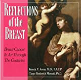 Reflections of the Breast, Francis Arena and Tanya Manuali, 1883283760