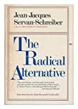 img - for The Radical Alternative book / textbook / text book