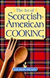 The Art of Scottish%2DAmerican Cooking