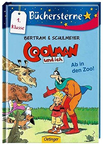 Coolman und ich. Ab in den Zoo: Mit 16 Seiten Leserätseln und -spielen (Büchersterne)