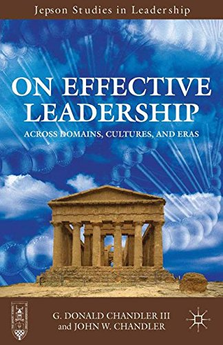 Domains Across (On Effective Leadership: Across Domains, Cultures, and Eras (Jepson Studies in Leadership))