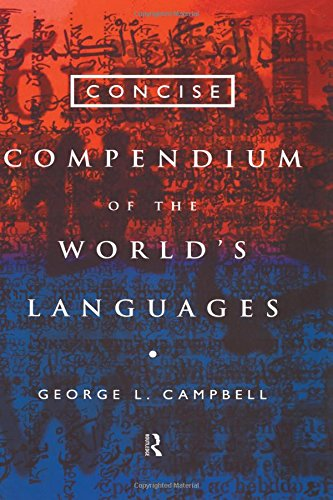 Concise Compendium of the World's Languages by Routledge