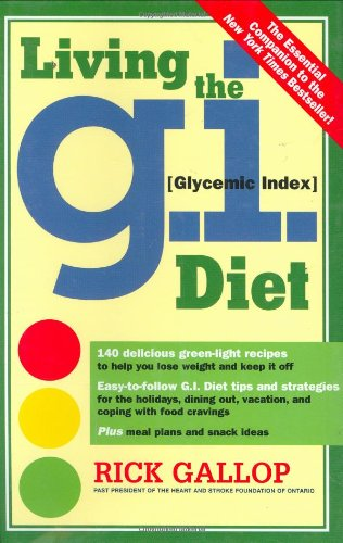 Living the G.I. (Glycemic Index) Diet