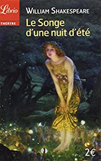 Le songe d'une nuit d'été, Shakespeare, William