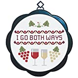 Cross Stitch Embroidery Pattern Kit with Frame - Funny''I Go Both Ways'' Wine Craft Design