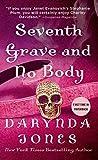 Seventh Grave and No Body (Charley Davidson)