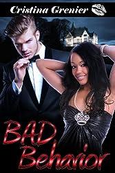 Bad Behavior (BWWM interracial romance)
