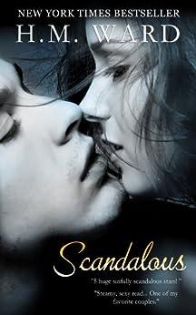 Scandalous (Scandalous Series Book 1) by [Ward, H.M.]