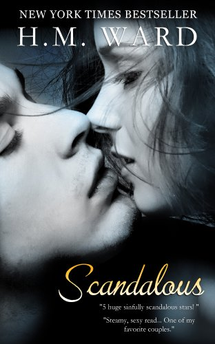 Scandalous (Scandalous Series Book 1) by [Ward, H.M.]