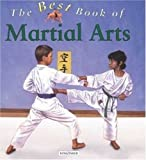 The Best Book of Martial Arts, Lauren Robertson, 0753454483