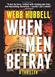 When Men Betray (A Jack Patterson Thriller)