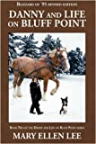 Danny and Life on Bluff Point, Mary Ellen Lee, 1440113831