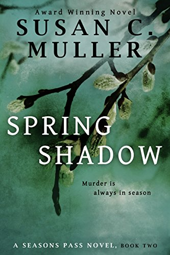 Spring Shadow (Seasons Pass Book 2) by [Muller, Susan C.]
