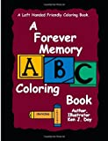 A Forever Memory ABC Coloring Book, Ken Day, 1492816124