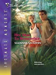Her Man to Remember (Silhouette Intimate Moments)