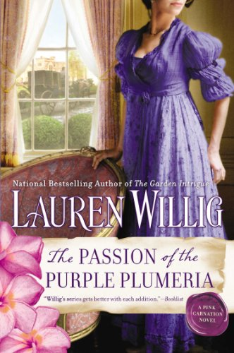 The Passion of the Purple Plumeria: A Pink Carnation Novel (Pink Carnation series Book 10)