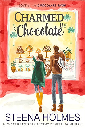 Six Chocolate (Charmed by Chocolate (Love at the Chocolate Shop Book 6))