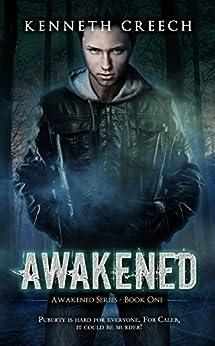 Awakened (Awakened Series Book 1) by [Creech, Kenneth]