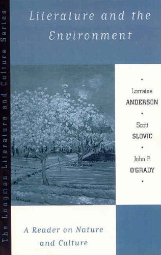 Literature and the Environment: A Reader on Nature and...