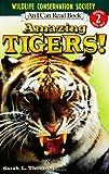 Amazing Tigers!, Sarah L. Thomson, 006054452X