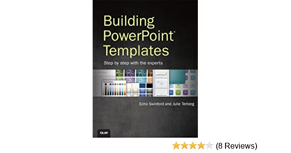 building powerpoint templates step by step with the experts echo