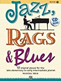 Jazz, Rags and Blues Volume 1 (book and CD) (Jazz, Rags & Blues)