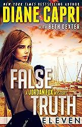 False Truth 11: A Jordan Fox Mystery Serial (Jordan Fox Serial)