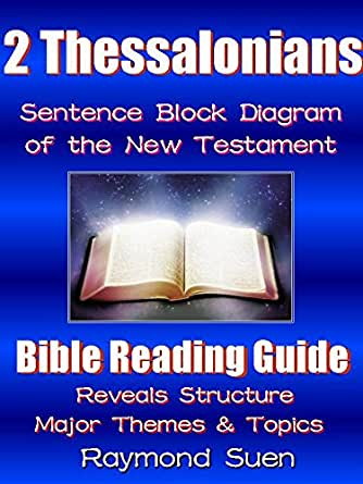 2 Thessalonians - Sentence Block Diagram Method of the New ...