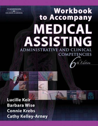 Workbook-to-Accompany-Medical-Assisting-Administrative-and-Clinical-Competencies-6th-Edition