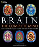 img - for Brain: The Complete Mind: How It Develops, How It Works, and How to Keep It Sharp book / textbook / text book