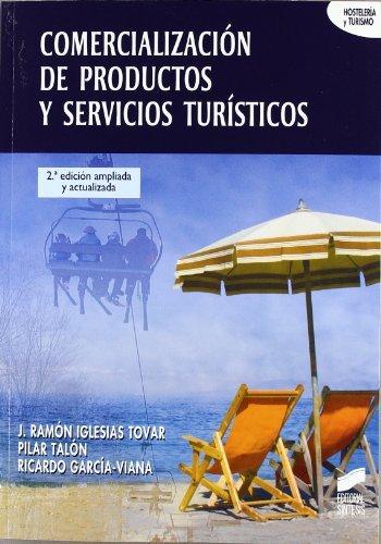 Descargar Libro Comercialización De Productos Y Servicios Turísticos Desconocido