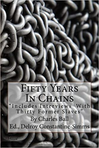 Book Fifty Years In Chains: Includes Interviews With Thirty Former Slaves by Charles Ball (2014-03-25)