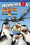 Madagascar: Escape 2 Africa - Air Penguin: I Can Read!: Bk. 2 (2008-10-20)
