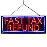LARGE LED OPEN SIGN - ''FAST TAX REFUND'' 13''X32'' size, ON / OFF / FLASHING MODE (LED-Factory #2640fba)