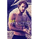 Too Distracting (The Lewis Cousins Book 3)