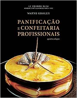 Panificação e confeitaria profissionais - Livros na Amazon