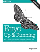 Enyo: Up and Running, 2nd Edition